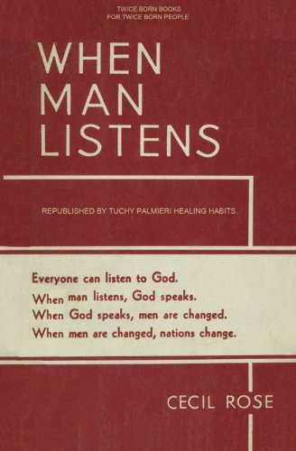WHEN MAN LISTENS: Everyone can listen to God