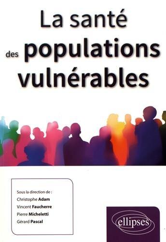 Télécharger La Santé Des Populations Vulnérables Pdf De Adam