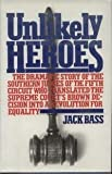 Unlikely Heroes, Jack Bass, 0671250647
