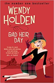 Book Bad Heir Day by Holden, Wendy (2006)