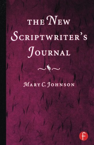 The New Scriptwriter's Journal by Focal Press