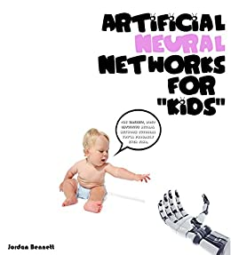 Amazon com: Artificial Neural Networks for Kids: The easiest