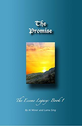 The Promise: The Essene Legacy Book 1