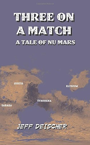 Three on a Match: A Tale of Nu Mars pdf epub