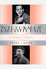 No?l Coward and Radclyffe Hall: Kindred Spirits by Terry Castle (1996-04-15)