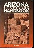 Arizona Traveler's Handbook, Bill Weir, 0918373859