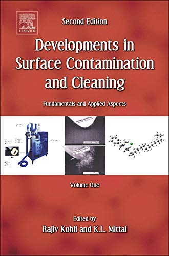 Developments In Surface Contamination And Cleaning Vol. 1  Fundamentals And Applied Aspects