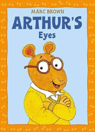 Arthur's Eyes: An Arthur Adventure (Arthur ()
