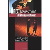 Threat Assessment: A Risk Management Approach