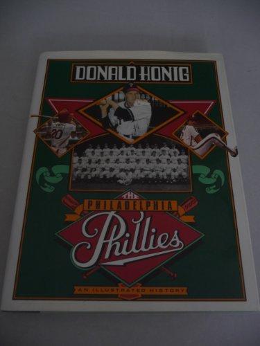 The Philadelphia Phillies: An Illustrated History