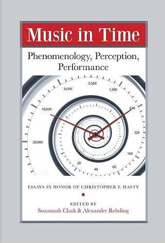 Music in Time: Phenomenology, Perception, Performance (Harvard ...
