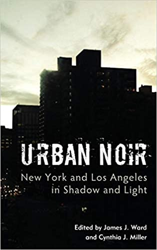 Image result for Urban Noir: New York and Los Angeles in Shadow and Light