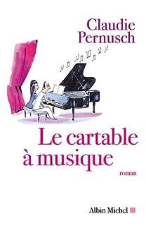 Le cartable à musique : roman, Pernusch, Claudie
