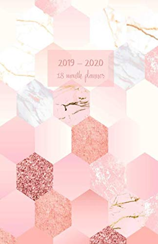 2019-2020 18 month planner: July 19 - Dec 20. Monthly and weekly planner for productive life. Monday start week. Includes Important dates, 2021 Future ... (Portable) (Hexagon marble pink tiles cover).
