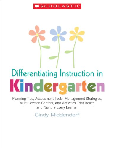 Scholastic Classroom Resources Differentiating Instruction in Kindergarten (SC987029)