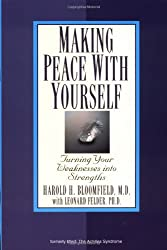 Making Peace with Yourself: Turning Your Weaknesses into Strengths