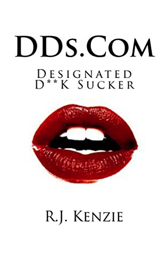 Search : DDs.Com: DESIGNATED D**K SUCKER