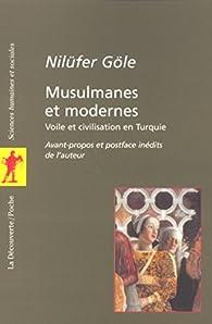 Musulmanes et modernes par Nilüfer Göle