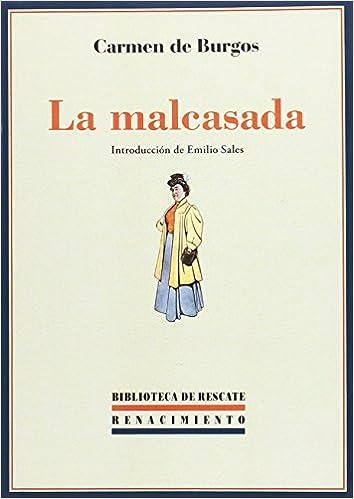 La malcasada (Biblioteca de Rescate): Amazon.es: Carmen de ...