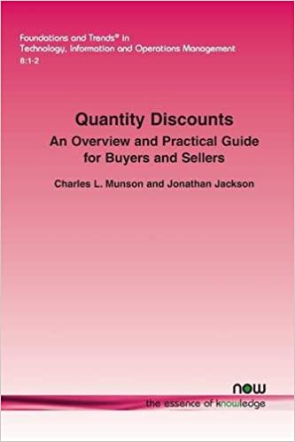 Quantity Discounts: An Overview and Practical Guide for Buyers and Sellers (Foundations and Trends(r) in Technology, Information and Ope)