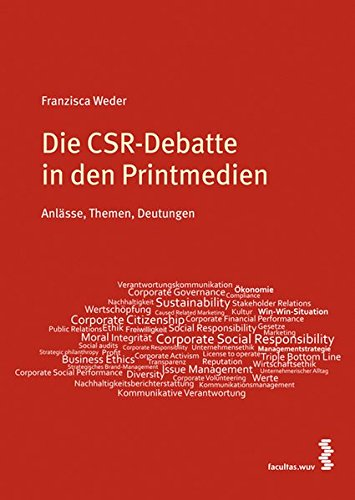 Die CSR-Debatte in den Printmedien: Anlässe, Themen, Deutungen
