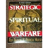 Strategic Spiritual Warfare, Ray Beeson, 0785279725