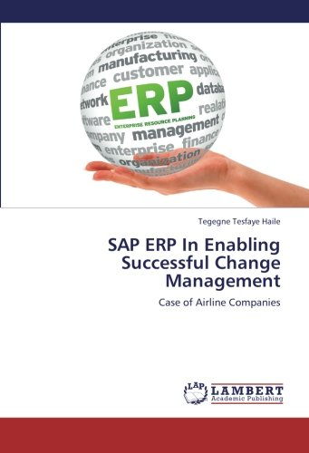 SAP ERP In Enabling Successful Change Management: Case of Airline Companies PDF