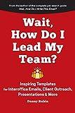 Wait, How Do I Lead My Team?