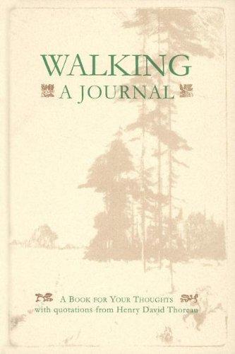 Walking: A Journal