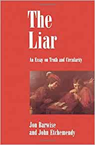 the liar an essay on truth and circularity Libris titelinformation: the liar : an essay on truth and circularity [elektronisk resurs.