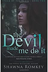 The Devil Made Me Do It (Speak of the Devil) (Volume 2)