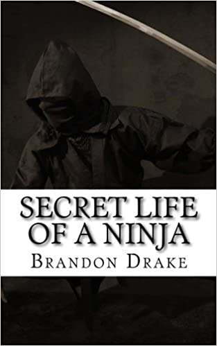 Secret Life of a Ninja: Brandon Alexander Drake ...