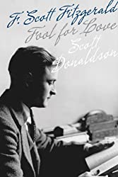 Fool for Love: F. Scott Fitzgerald (Fesler-Lampert Minnesota Heritage)