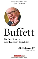 Buffett: Die Geschichte eines amerikanischen Kapitalisten