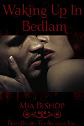 Waking Up in Bedlam (The Arcadian Veil Book 1)