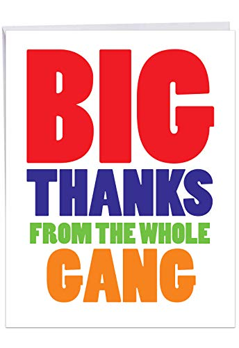 (Jumbo Funny Thank You Greeting Card From All of Us: Big Thanks From The Gang Extending thanks from everyone, with Envelope (Big Size: 8.5 x 11 Inch))