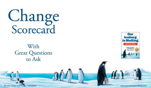 Our Iceberg Is Melting Change Scorecard