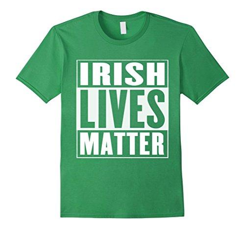 Men's Irish Lives Matter T-Shirt Medium Grass
