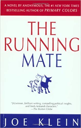 the running mate joe klein 9780385335607 amazoncom books - Primary Colors Book