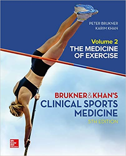 Clinical Sports Medicine: The Medicine of Exercise, Volume 2, 5th Edition