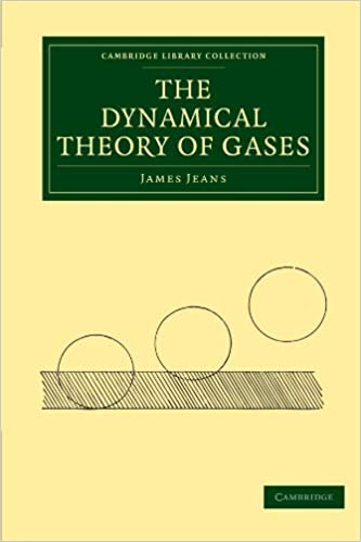 Descargar pdf ebook gratis The Dynamical Theory of Gases (Cambridge Library Collection - Physical  Sciences) 1108005640 (Spanish Edition) PDF DJVU FB2