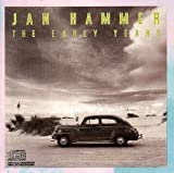 Early Years by Jan Hammer (1990-10-25)