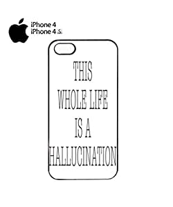 Lmf DIY phone caseThis Whole Life is a Hallucination Mobile Cell Phone Case Cover iPhone 4&4s BlackLmf DIY phone case