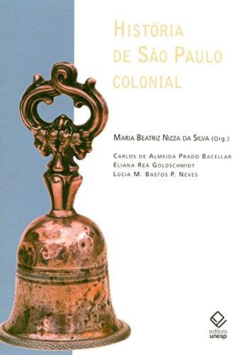 História De São Paulo Colonial (Portuguese Edition)