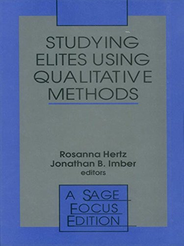 Download Studying Elites Using Qualitative Methods (SAGE Focus Editions) Pdf