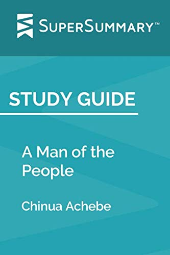 Study Guide: A Man of the People by Chinua Achebe (SuperSummary)