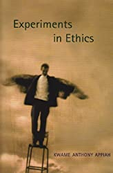 Experiments in Ethics (Mary Flexner Lecture Series of Bryn Mawr College)