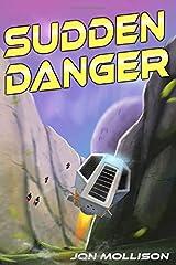 Sudden Danger (The Suddenverse) Paperback