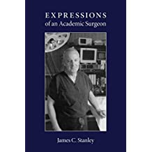 Expressions of an Academic Surgeon