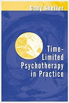 Book Time-Limited Psychotherapy in Practice by Gaby Shefler (2001-09-06)
